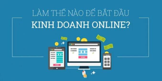 7 bước bắt đầu kinh doanh online